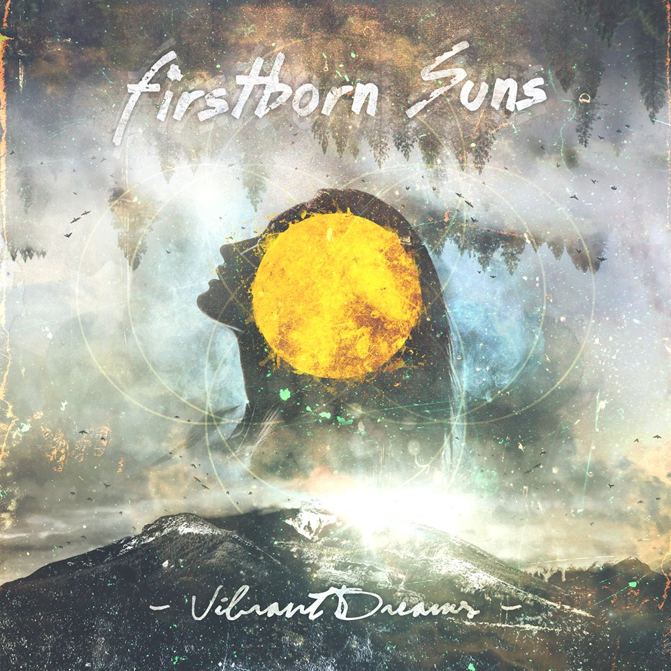 Firstborn Suns - Vibrant Dreams