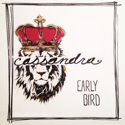 Early Bird - Cassandra (Single)