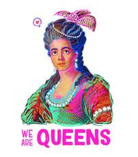 we are queens 1.jpg