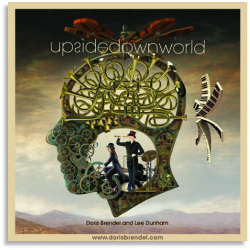 CD ''UPSIDE DOWN WORLD'' Doris Brendel & Lee Dunham