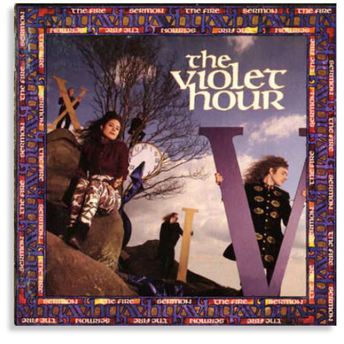 CD THE VIOLET HOUR ''The Fire Sermon''