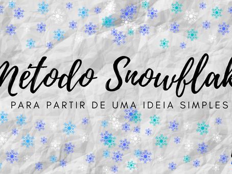 O Método Snowflake: Para Partir de uma Ideia Simples