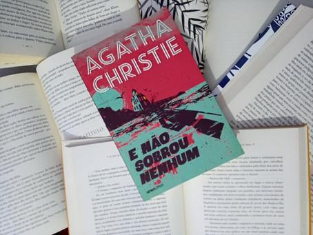 Resenha - E Não Sobrou Nenhum, Agatha Christie