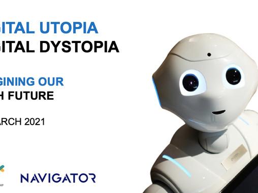 Digital Utopia | Digital Dystopia: Imagining our Tech Future