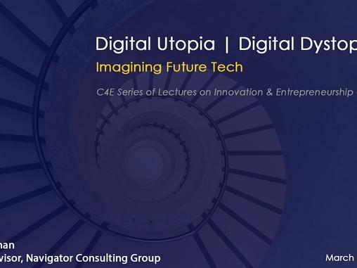 Digital Utopia | Digital Dystopia: Envisioning our Tech Future