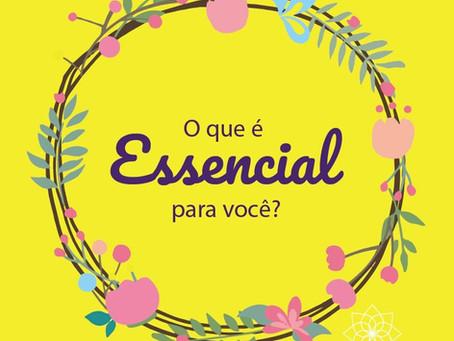 O que é essencial para você?