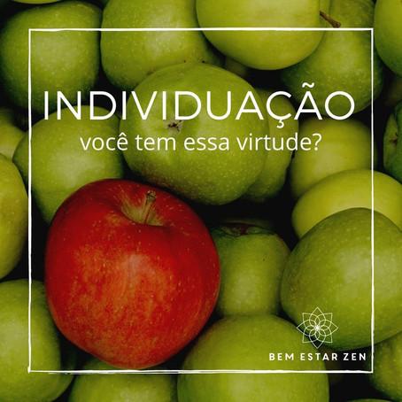 Individuação - você tem essa virtude?
