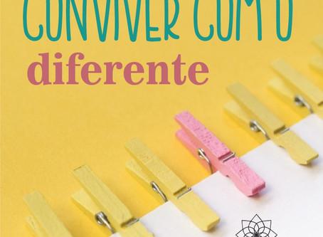 Conviver com o diferente