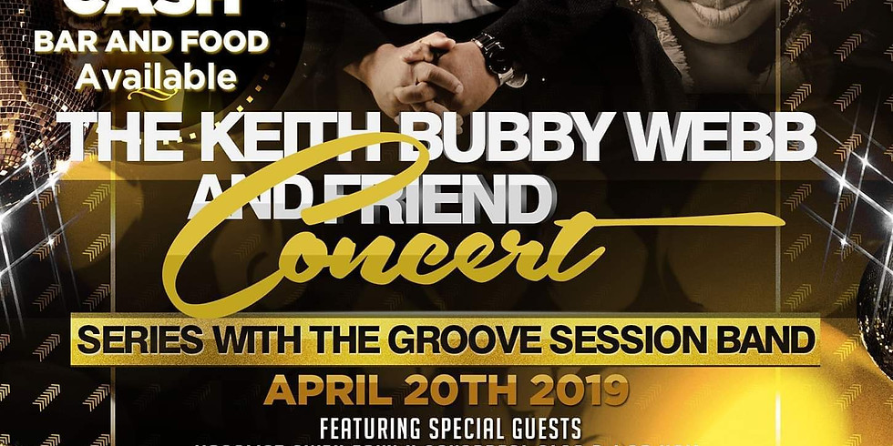 The Keith Bubby Webb and Friend Concert