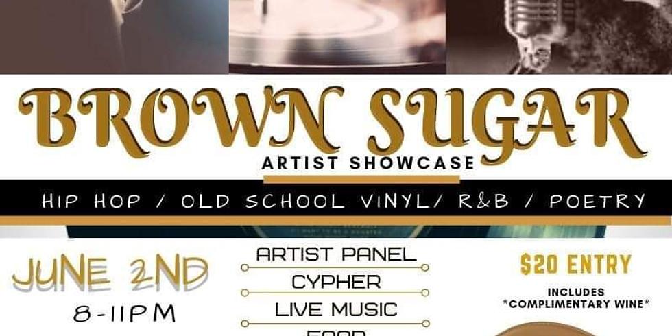 Brown Sugar Artist Showcase