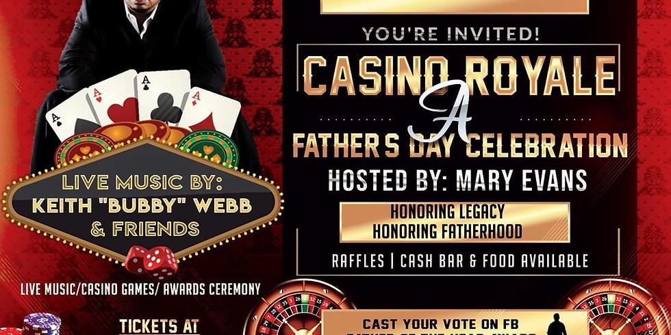 Casino Royale Father's Day Celebration
