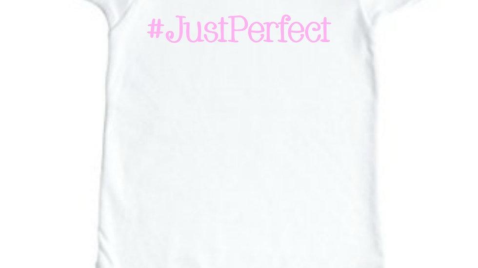 Onesie- #JustPerfect