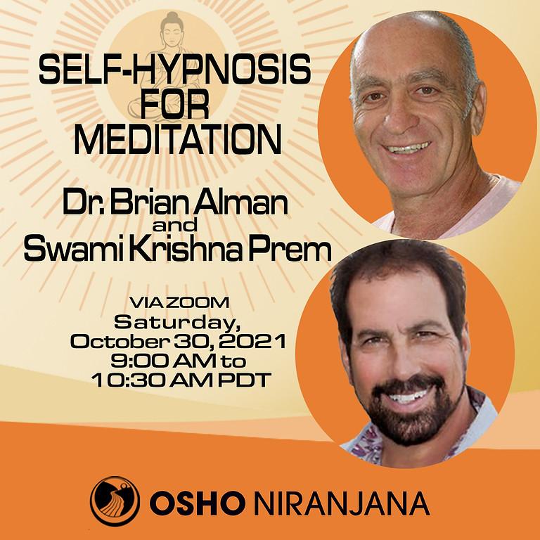 Self-Hypnosis for Meditation