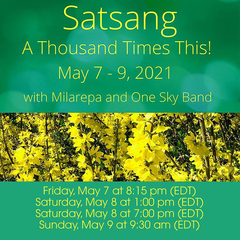 Satsang - A Thousand Times This!