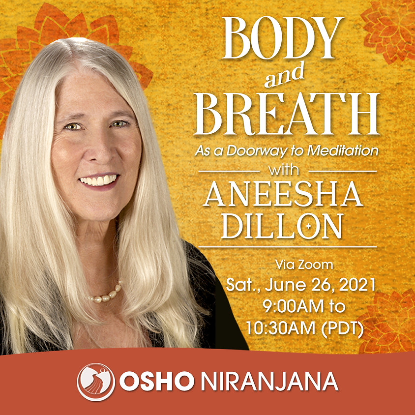 Body and Breath as a Doorway to Meditation