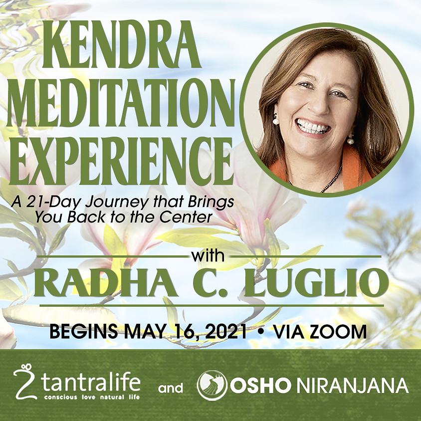 KENDRA MEDITATION EXPERIENCE