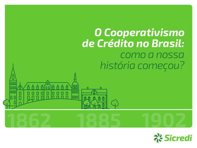 SICREDI - O COOPERATIVISMO DE CRÉDITO NO BRASIL