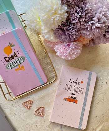Pocket Notebook With Elastic Band - Life Is Too Short To Wait