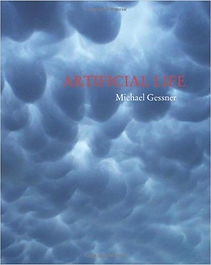 Artificial Life, Michael Gessner, Poetry