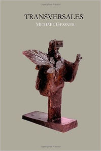 Transversales, Michael Gessner, Poetry
