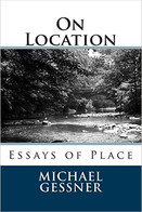 ON LOCATION, ESSAYS OF PLACE