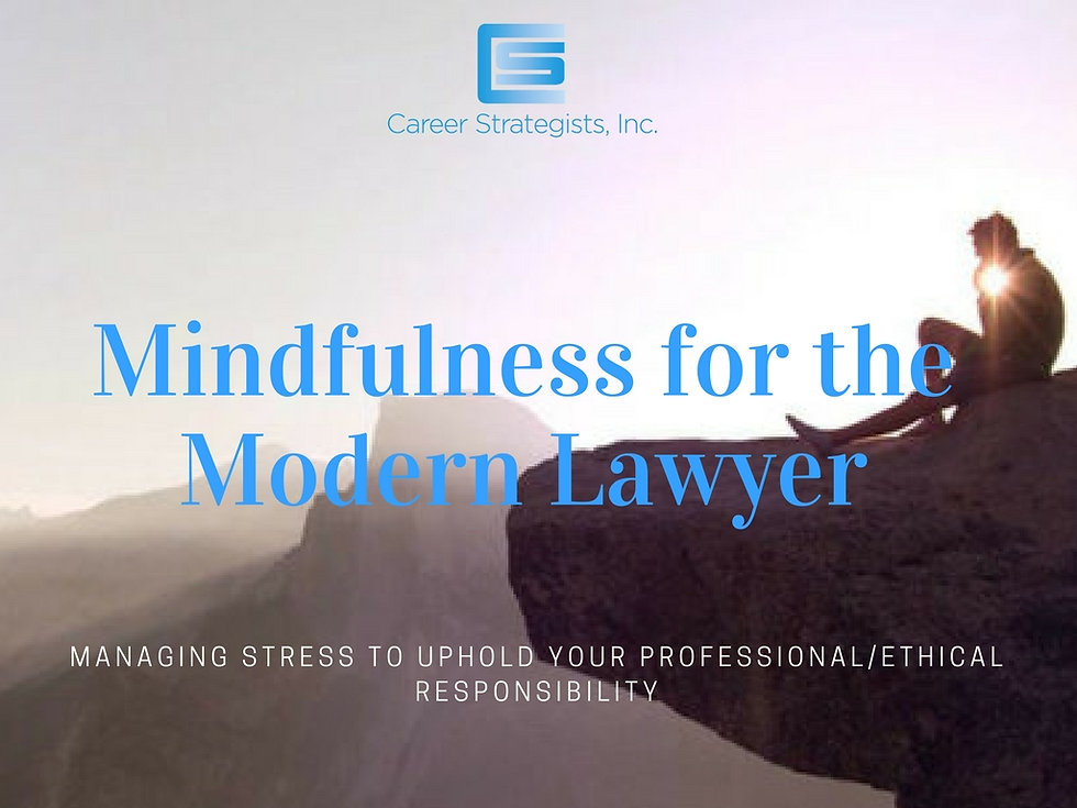 Mindfulness for the Modern Lawyer.jpg