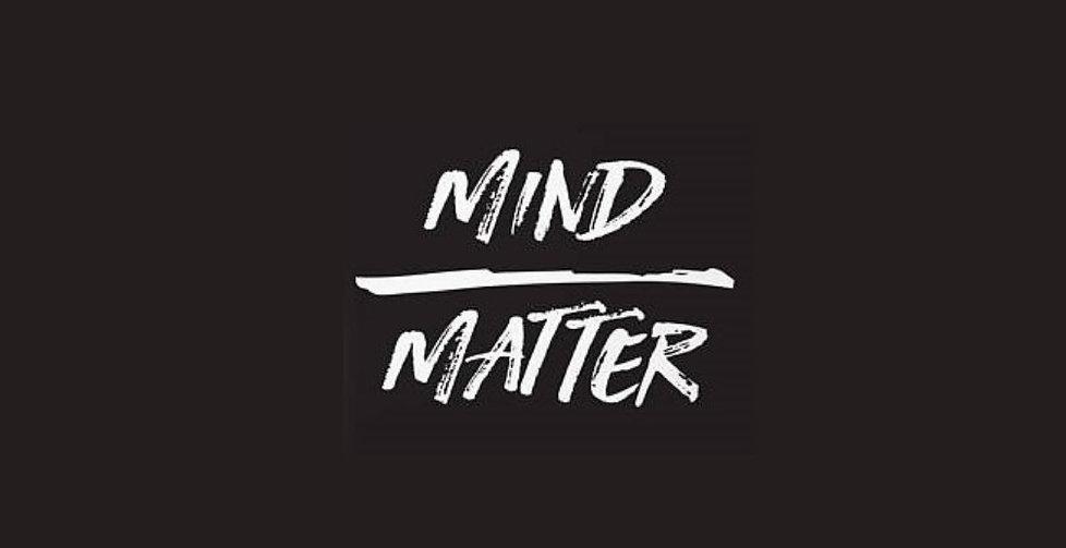 Mind over Matter.jpg