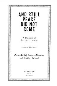 And Still Peace Did Not Come book design by Karen Minster