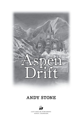Aspen Drift book design by Karen Minster
