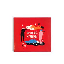 my music,my friends