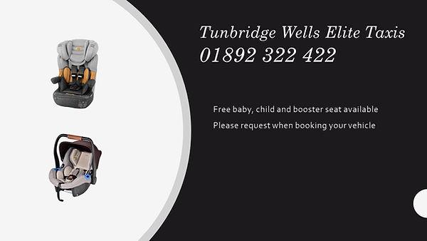 Tunbridge wells Elite taxis  car seat