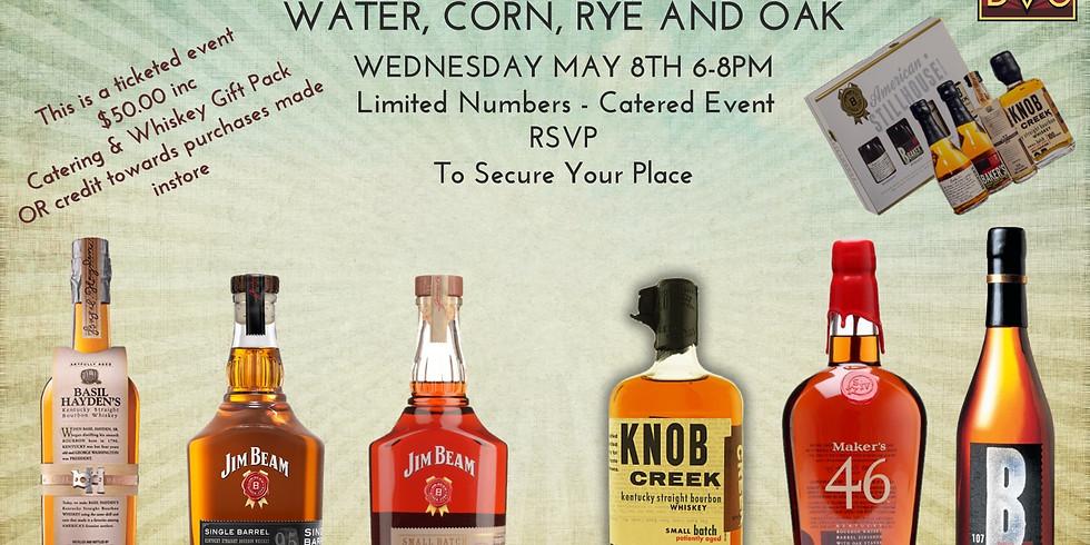 Water, Corn, Rye & Oak