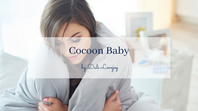 POEM: Cocoon Baby