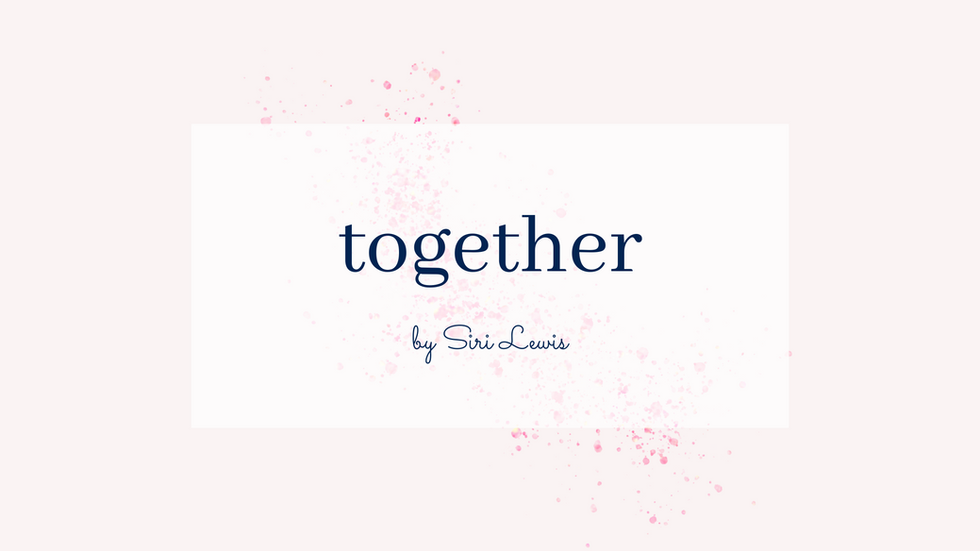 POEM: Together