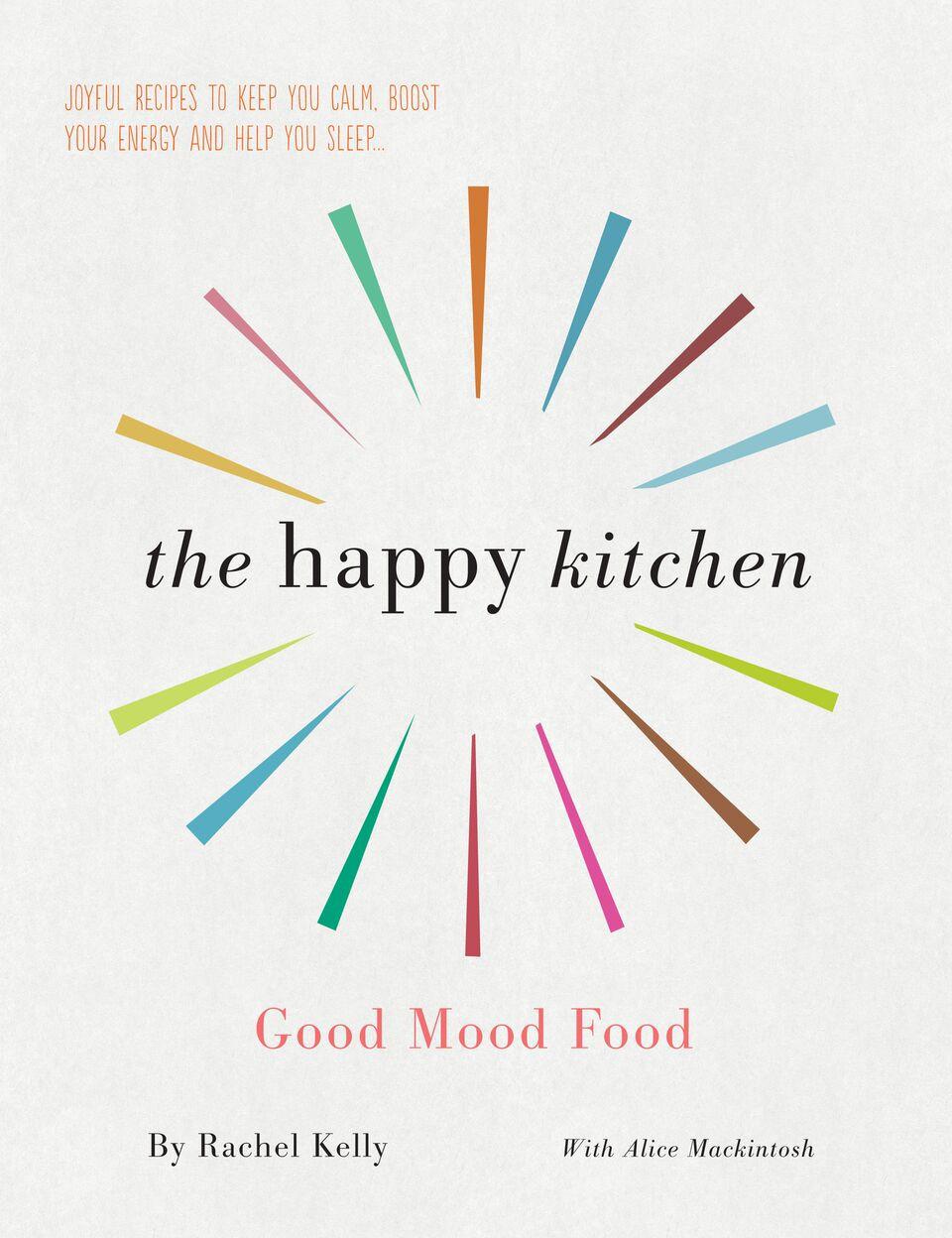 Good Mood Food with Rachel Kelly