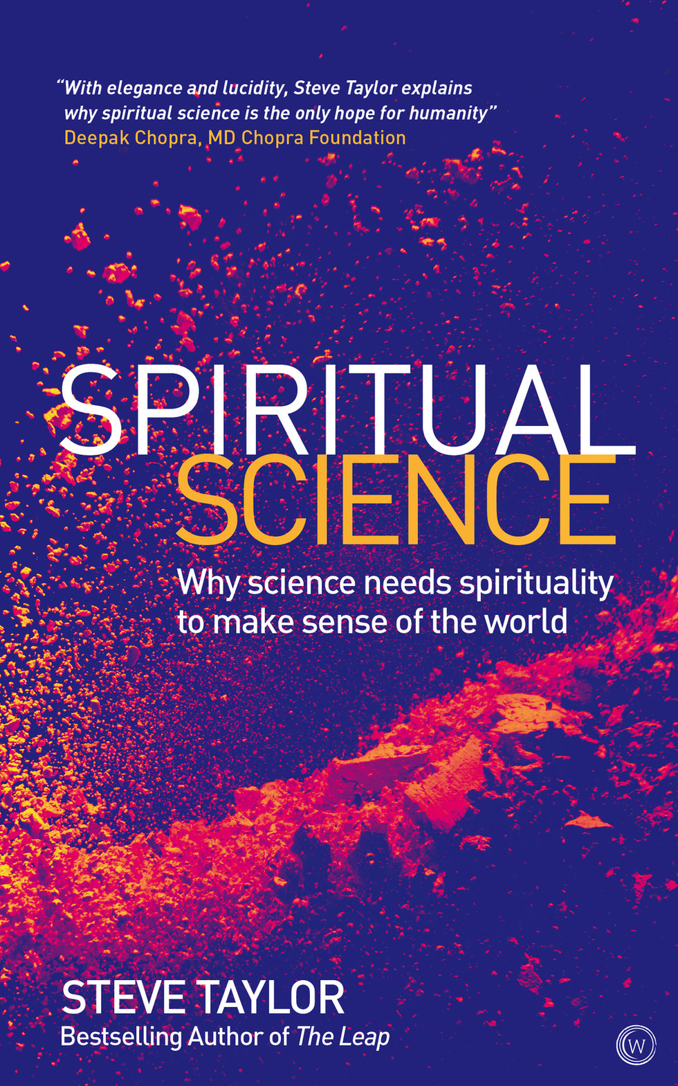 Book Launch: Spiritual Science by Steve Taylor