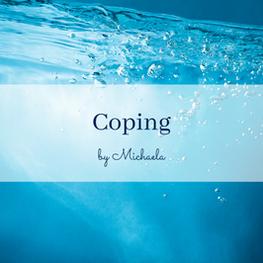 POEM: Coping