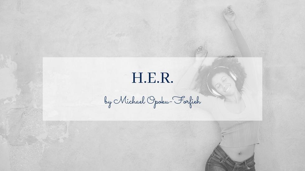 POEM: H.E.R.