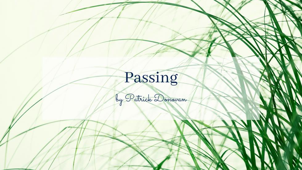 POEM: Passing
