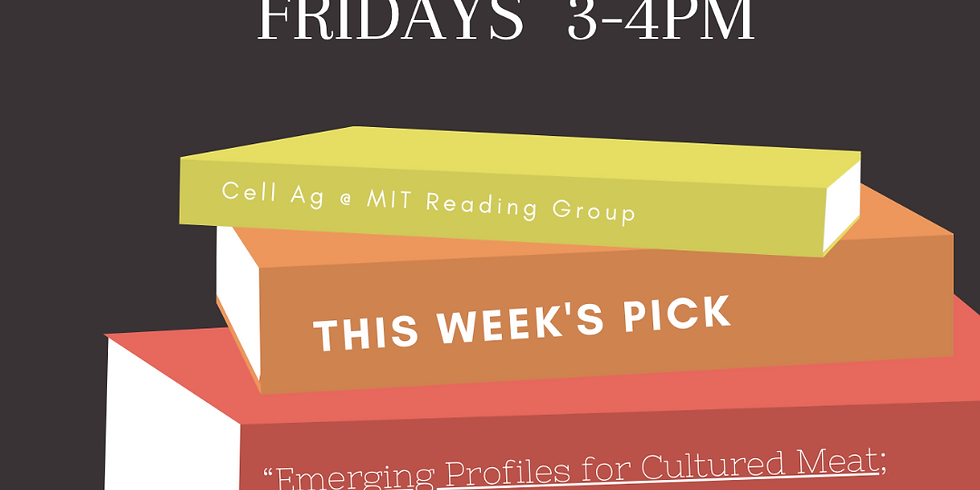 Reading Group: Emerging Profiles for Cultured Meat