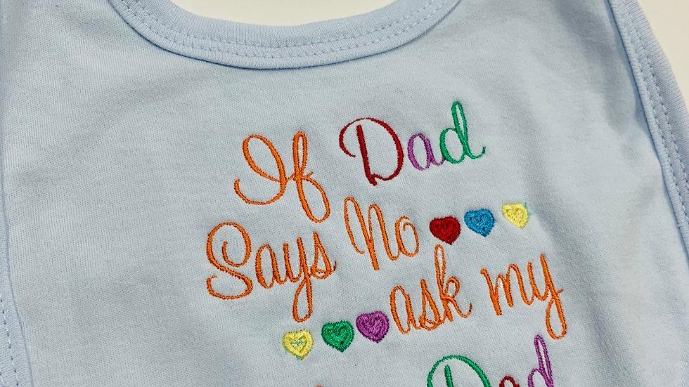 'Dad says no...ask my other Dad' Circular Bib
