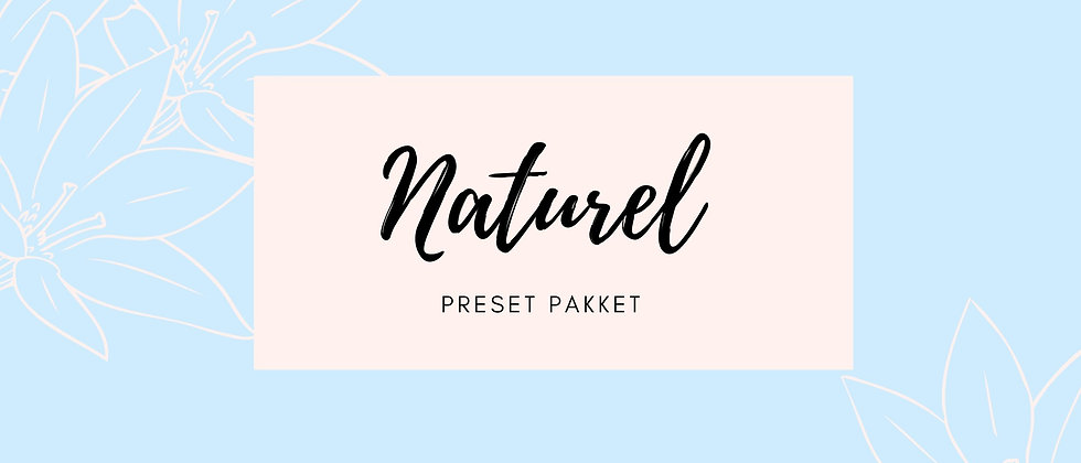 Preset pakket 'naturel'