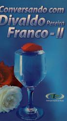 Conversando com Divaldo Pereira Franco I