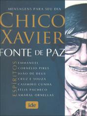 Fonte de Paz - Chico Xavier