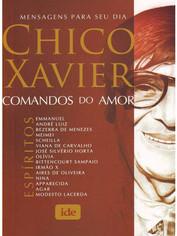 Comandos do Amor Chico Xavier