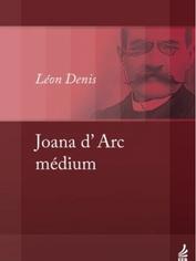 Joana d'Arc Medium - Leon Denis.PNG