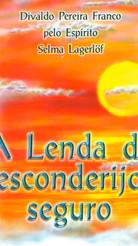 A LENDA DO ESCODERIJO SEGURO