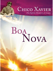 Boa Nova  Chico Xavier