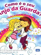 Como é o seu Anjo da Guarda M.Carvalho