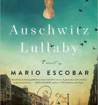 Auschwitz Lullaby by Mario Escobar